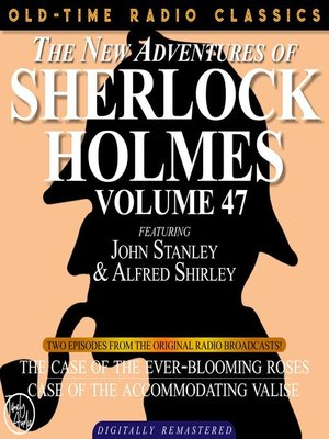 cover image of The New Adventures of Sherlock Holmes, Volume 47, Episode 1