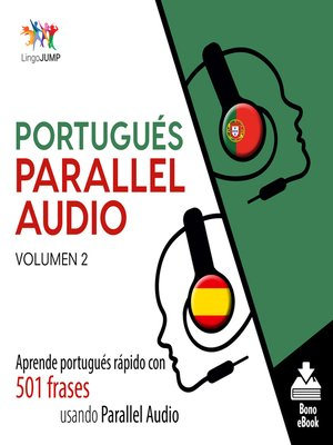 cover image of Aprende portugués rápido con 501 frases usando Parallel Audio, Volumen 2