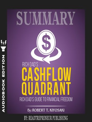cover image of Summary of Rich Dad's Cashflow Quadrant: Guide to Financial Freedom by Robert T. Kiyosaki