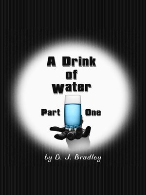 cover image of A Drink of Water