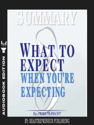 cover image of Summary of What to Expect When You're Expecting by Heidi Murkoff