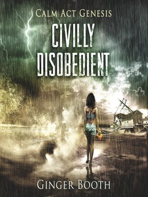 cover image of Civilly Disobedient