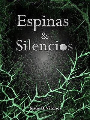 cover image of Espinas y Silencios
