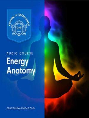 Energy Anatomy by Caroline Myss · OverDrive (Rakuten OverDrive ...