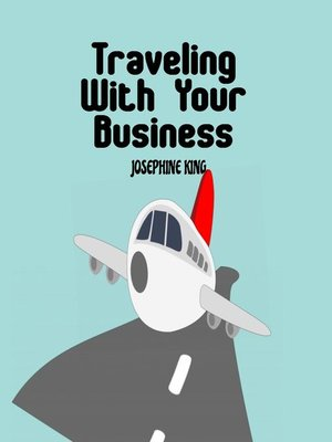 cover image of Traveling With Your Business