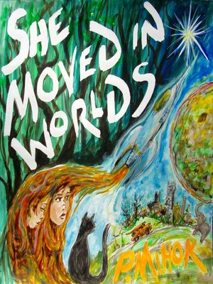 cover image of She Moved In Worlds