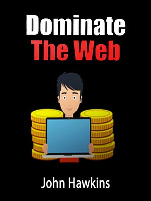 cover image of Dominate the Web
