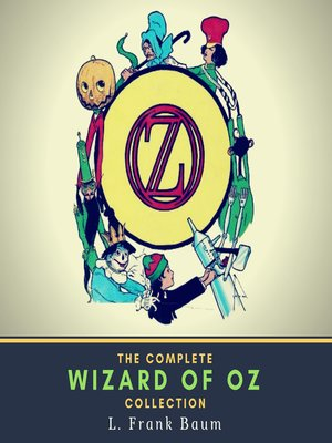cover image of The Complete Wizard of Oz Collection