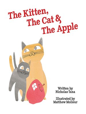 cover image of The Kitten, the Cat & the Apple