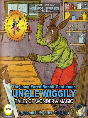 cover image of The Long Eared Rabbit Gentleman Uncle Wiggily: Tales of Wonder & Magic