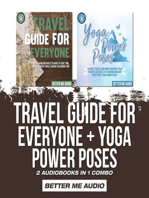 cover image of Travel Guide for Everyone + Yoga Power Poses