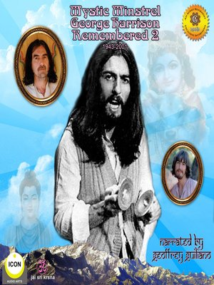 cover image of Mystic Minstrel, George Harrison Remembered, Vol. 2