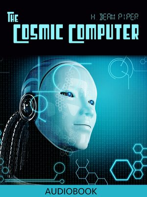 cover image of The Cosmic Computer