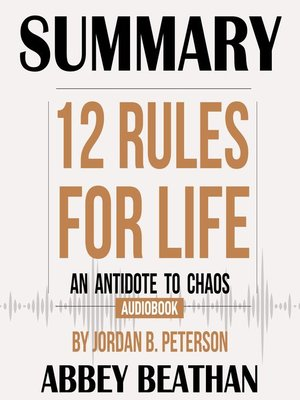 cover image of Summary of 12 Rules for Life: An Antidote to Chaos by Jordan B. Peterson
