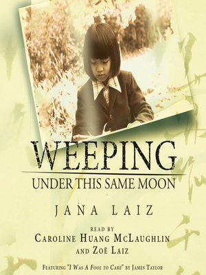 cover image of Weeping Under This Same Moon