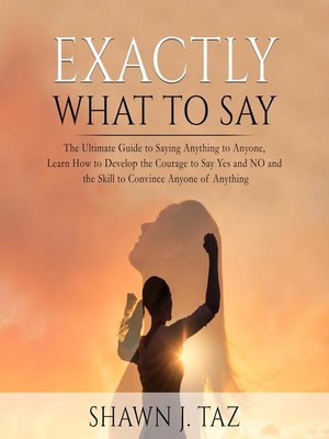 cover image of Exactly What to Say