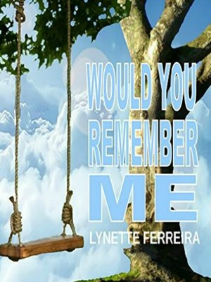 cover image of Would You Remember Me
