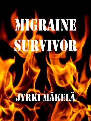 cover image of Migraine Survivor