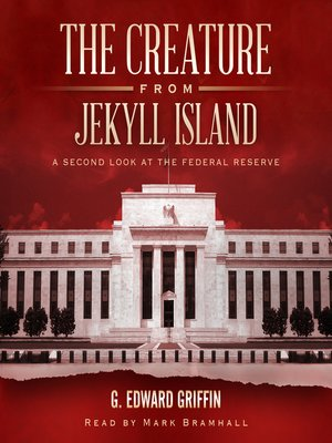 cover image of The Creature from Jekyll Island