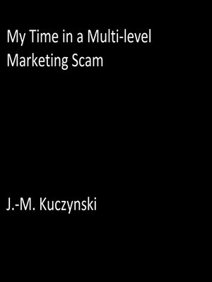 cover image of My Time in a Multilevel Marketing Scam