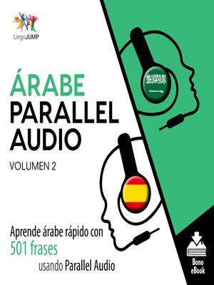 cover image of Aprende árabe rápido con 501 frases usando Parallel Audio, Volumen 2