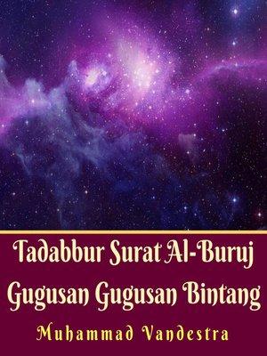 cover image of Tadabbur Surat Al-Buruj Gugusan Gugusan Bintang