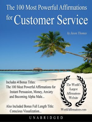 cover image of The 100 Most Powerful Affirmations for Customer Service
