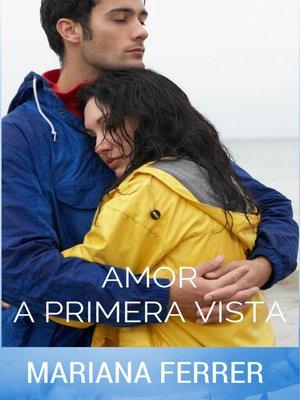 cover image of Amor A Primera Vista