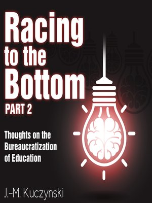 cover image of Racing to the Bottom, Part 2
