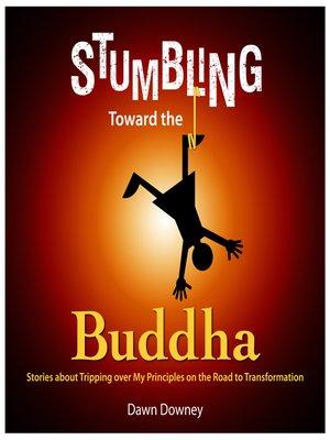 cover image of Stumbling Toward the Buddha