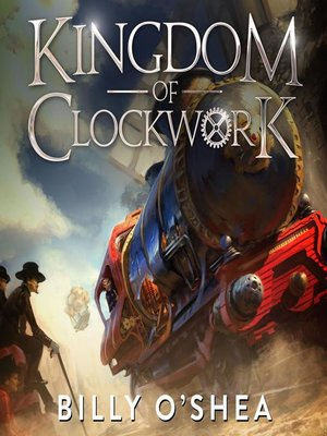 cover image of Kingdom of Clockwork