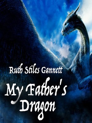 cover image of My Father's Dragon