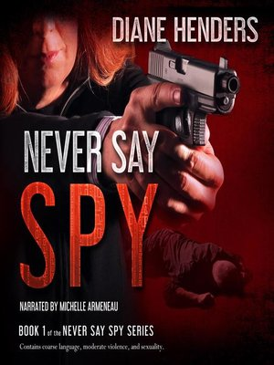 cover image of Never Say Spy