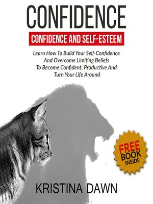 cover image of Confidence and Self-Esteem