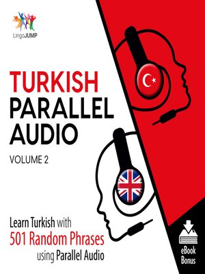 cover image of Learn Turkish with 501 Random Phrases using Parallel Audio, Volume 2