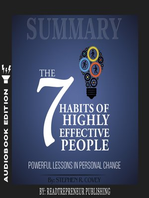 cover image of Summary of The 7 Habits of Highly Effective People: Powerful Lessons in Personal Change by Stephen R. Corey