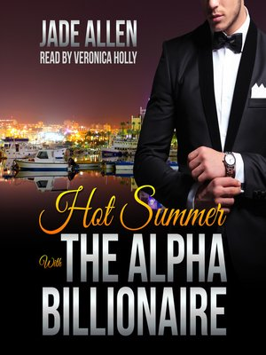 cover image of Hot Summer with the Alpha Billionaire