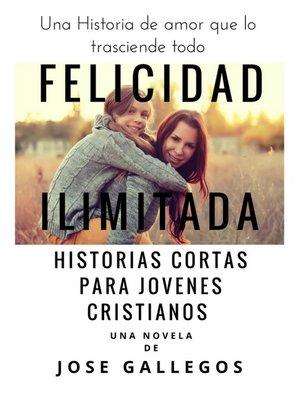 cover image of Felicidad Ilimitada