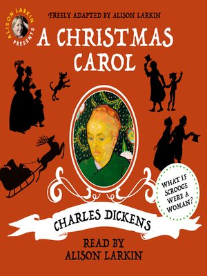 cover image of Alison Larkin Presents: A Christmas Carol