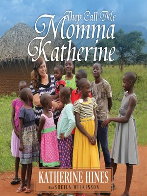 cover image of They Call Me Momma Katherine