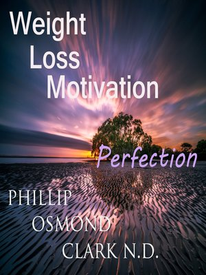 cover image of Weight Loss Motivation Perfection