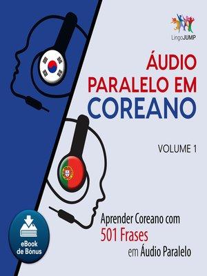 cover image of Aprender Coreano com 501 Frases em udio Paralelo - Volume 1