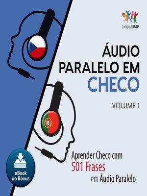 cover image of Aprender Checo com 501 Frases em udio Paralelo - Volume 1