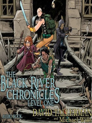 cover image of The Black River Chronicles: Level One