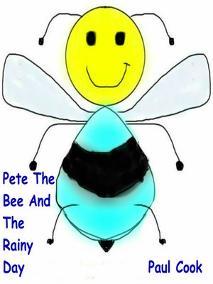 cover image of Pete the Bee and the Rainy Day