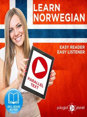 cover image of Norwegian Easy Reader - Easy Listener - Parallel Text Norwegian Audio Course No. 1