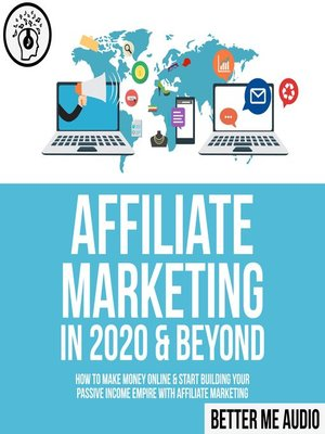 cover image of Affiliate Marketing in 2020 & Beyond