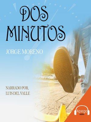 cover image of Dos Minutos