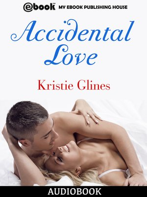 cover image of Accidental Love