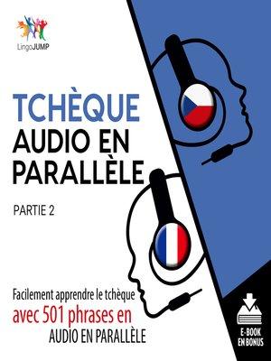 cover image of Facilement apprendre letchqueavec 501 phrases en audio en parallle - Partie 2